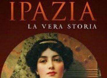 Ipazia, la vera storia – Silvia Ronchey