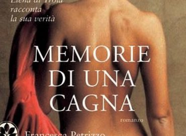Memorie di una cagna – Francesca Petrizzo