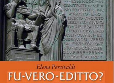 Fu vero Editto? Costantino e il cristianesimo tra storia e leggenda – Elena Percivaldi
