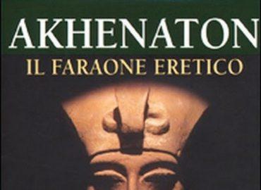 Akhenaton, il faraone eretico – Nagib Mahfuz