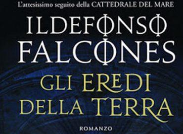 Gli eredi della terra –  Ildefonso Falcones