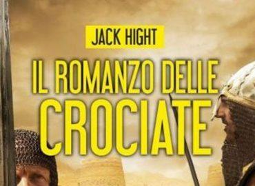 Il Romanzo delle Crociate – Jack Hight