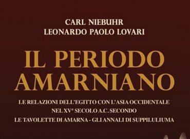 Il Periodo Amarniano – Carl Niebuhr e Leonardo Paolo Lovari