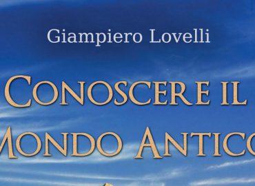 Conoscere il Mondo Antico – Giampiero Lovelli