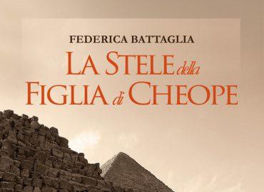 La stele della figlia di Cheope – Federica Battaglia
