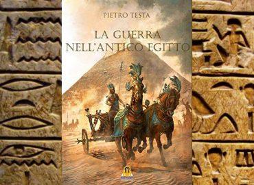 La guerra nell'antico Egitto – Pietro Testa